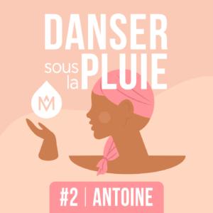 Cancer du sang et don de moëlle osseuse danser sous la pluie podcast MÊME Cosmetics