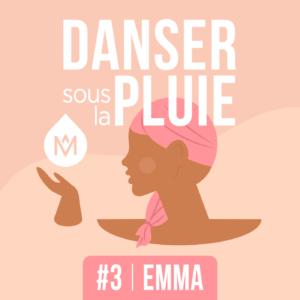 lymphome d'hodgkin témoignage podcast Danser sous la pluie MÊME Cosmetics